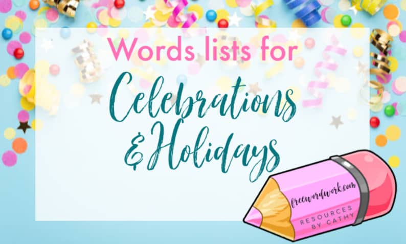 Save yourself time and energy by using freewordwork.com's celebrations & holidays word lists.